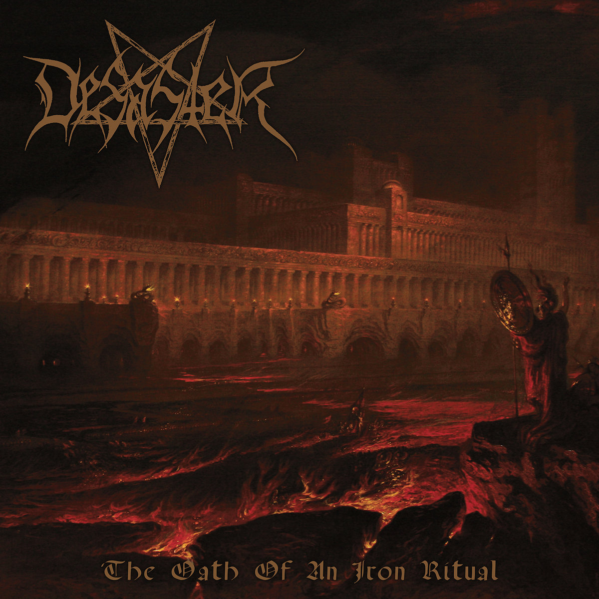 Desaster - The Oath of an Iron Ritual (2016) - Black/Thrash