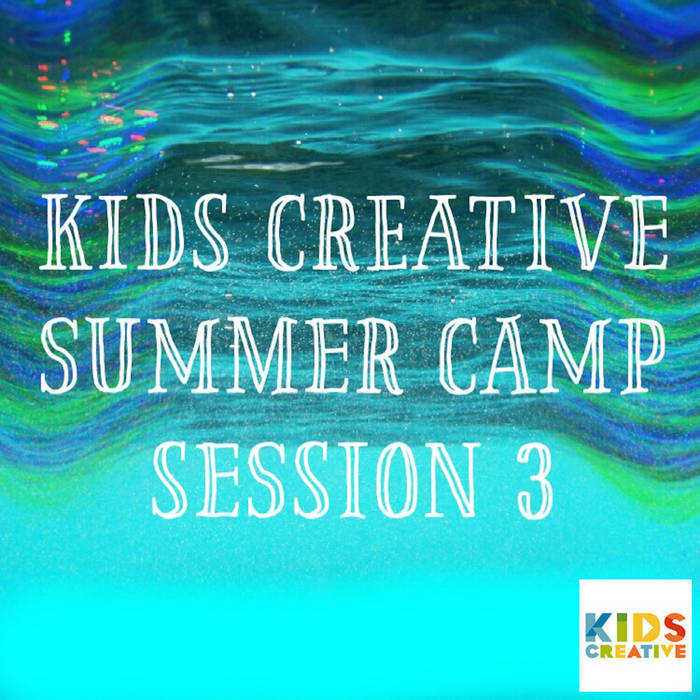 Kids Creative 2016 Summer Camp Session 3! cover art