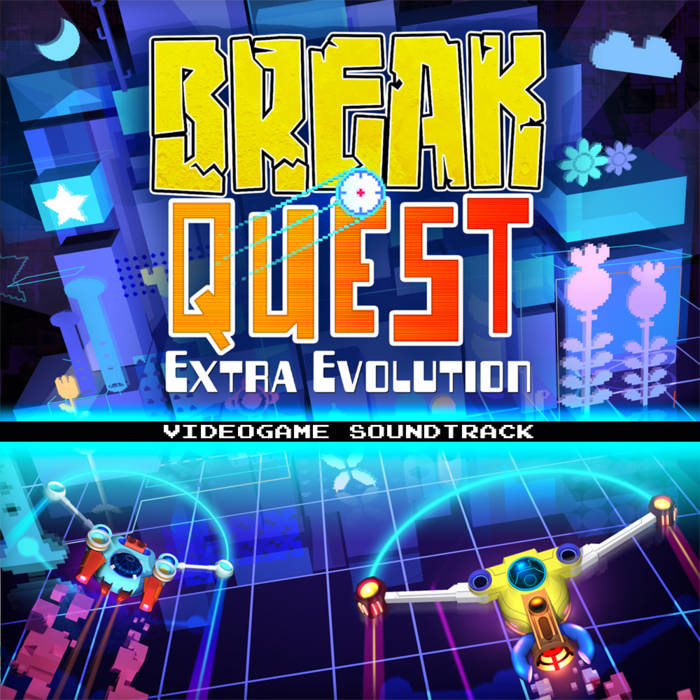 BreakQuest™: Extra Evolution - official video game soundtrack cover art