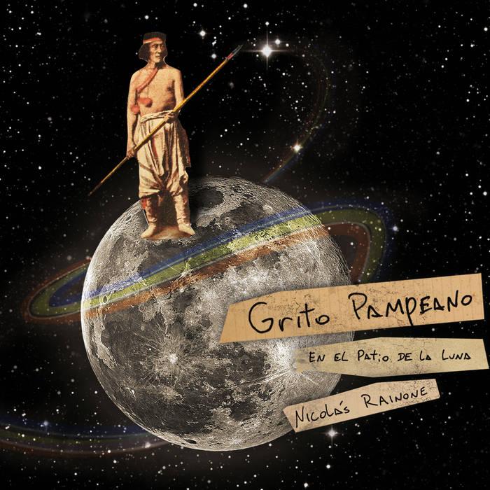 Grito pampeano en el patio de la luna cover art