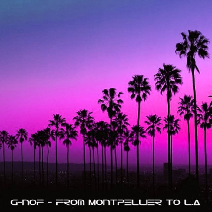 From Montpellier To L.A. cover art
