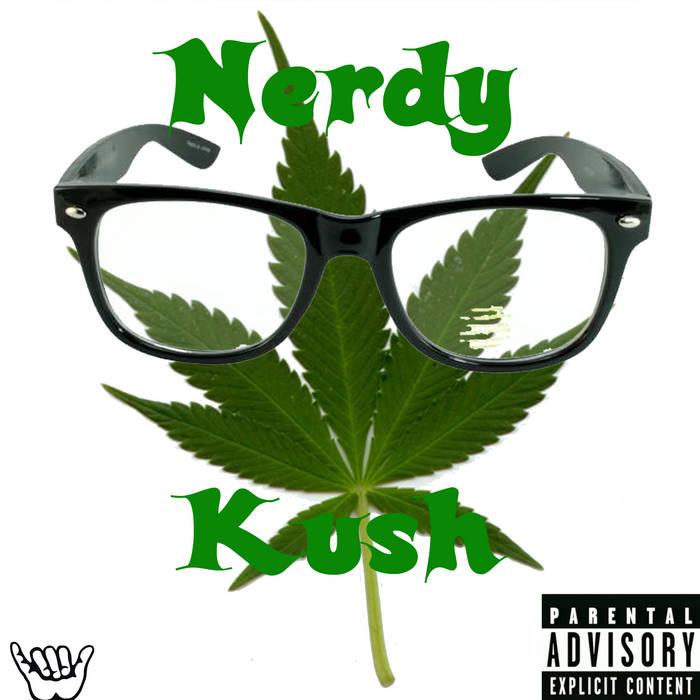 Nerdy Kush! cover art
