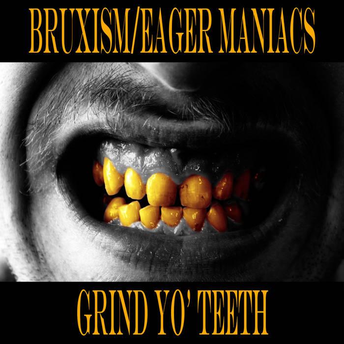 Grind Yo' Teeth cover art