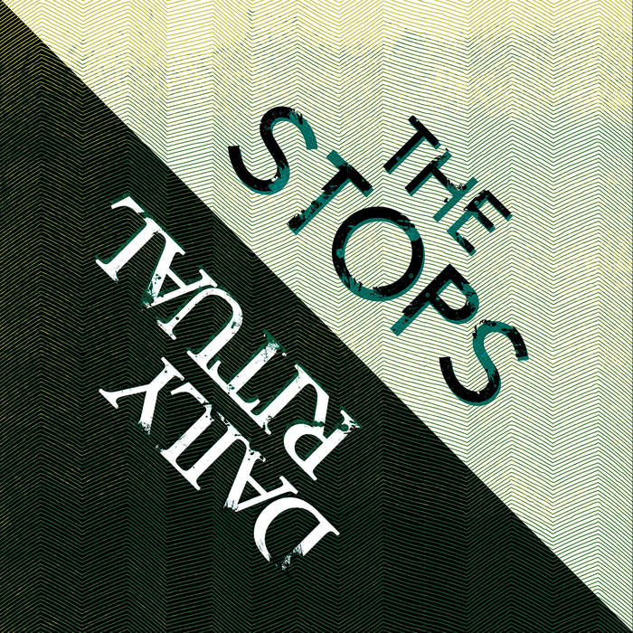 The Stops | Daily Ritual - Split EP cover art
