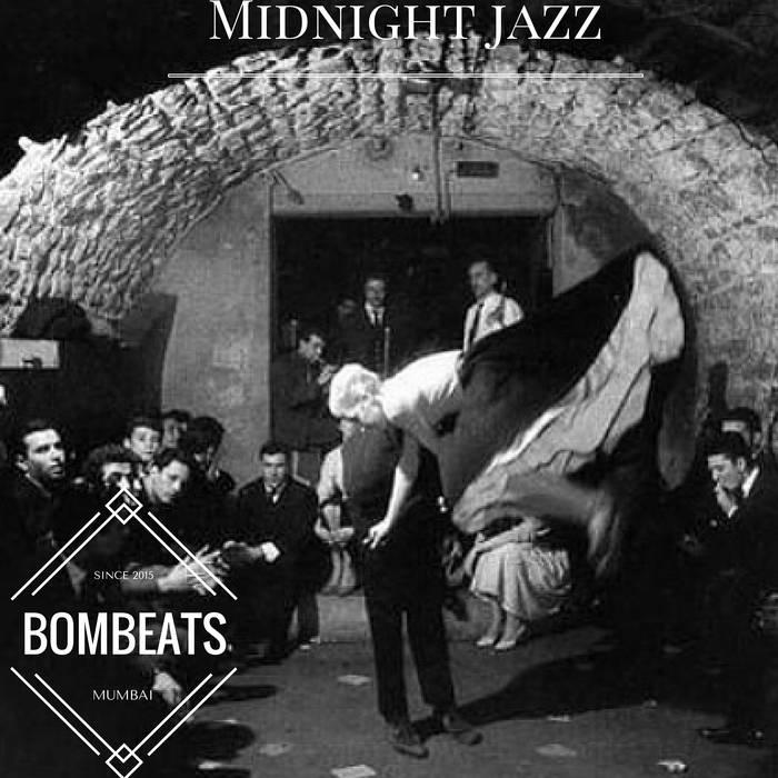 Bombeats - Midnight Jazz (2016)