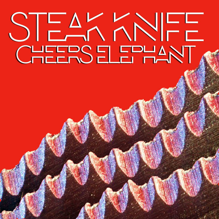Steak Knife cover art