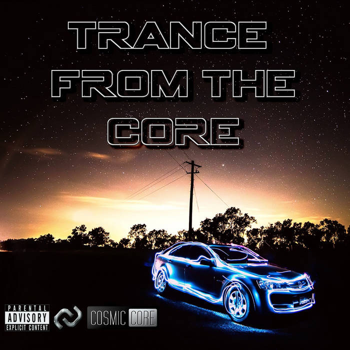 Trance From The Core cover art