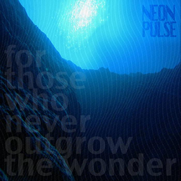 FOR THOSE WHO NEVER OUTGROW THE WONDER E.P. cover art