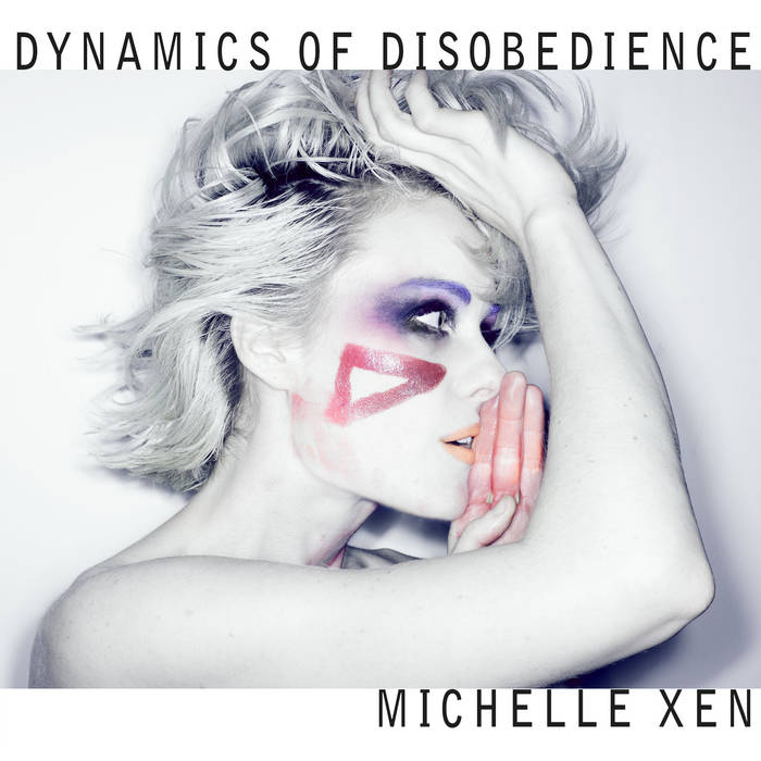 DYNAMICS OF DISOBEDIENCE cover art