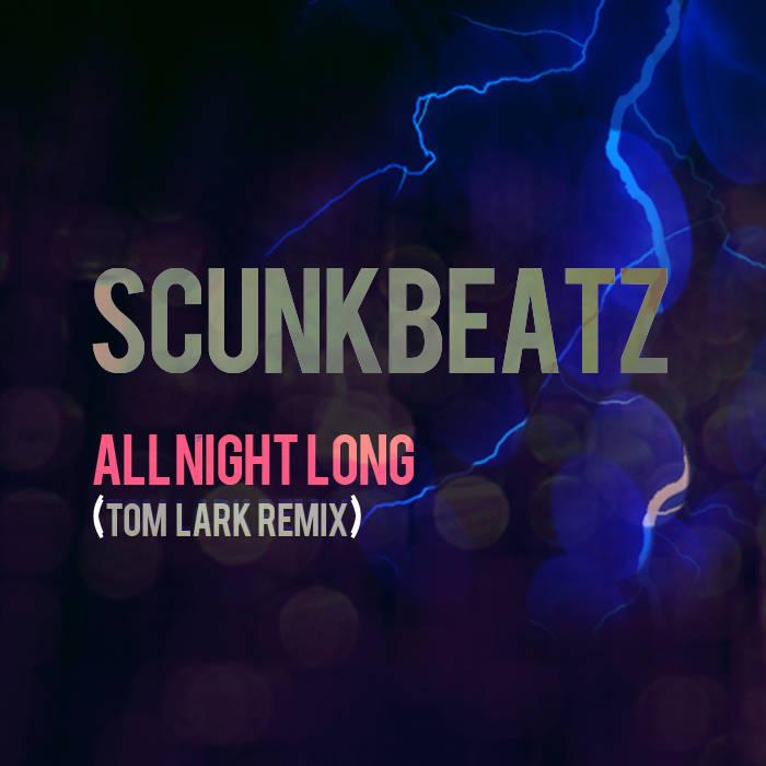 All Night Long (ScunkBeatz REMIX) cover art