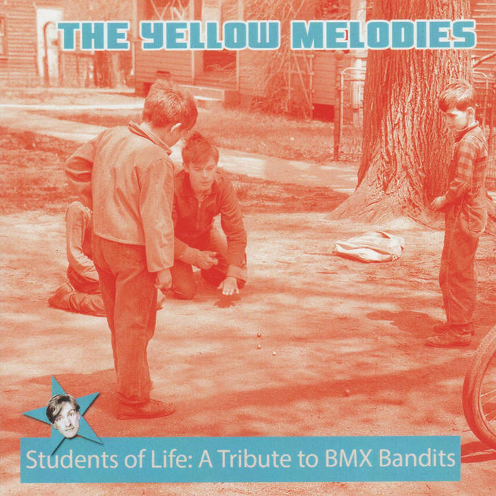 Students of Life: A Tribute to Bmx Bandits cover art