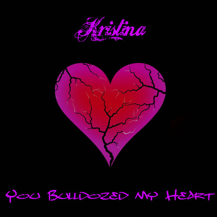 You bulldozed my heart cover art