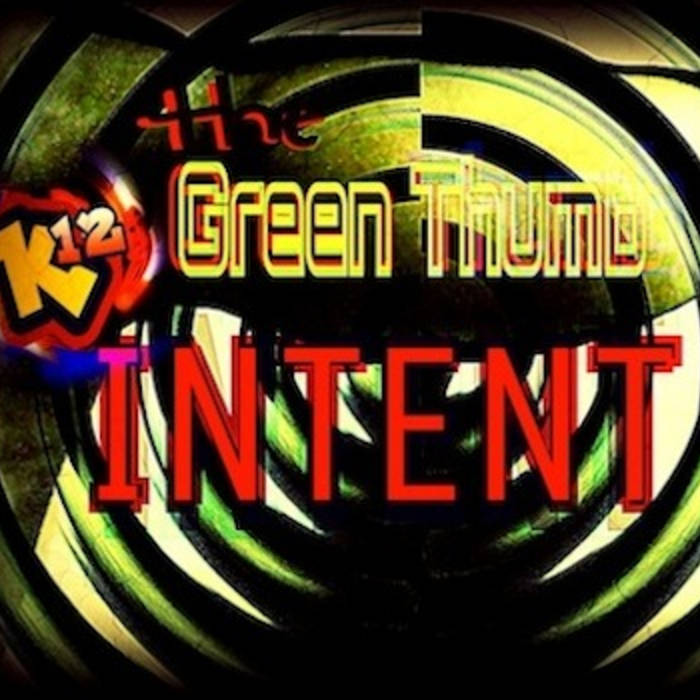 The Green Thumb Intent cover art