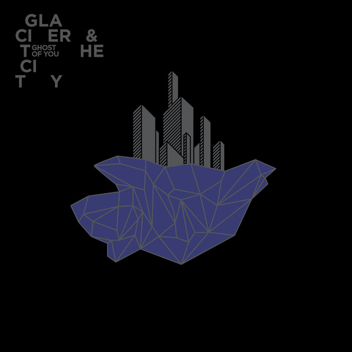 GLACIER AND THE CITY cover art