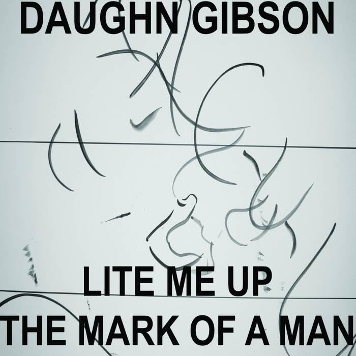 "Daughn Gibson - Lite Me Up 7"" cover art"