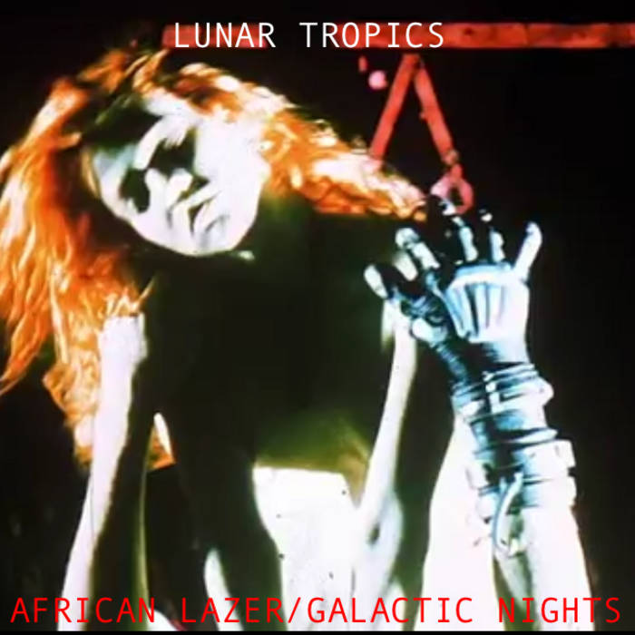 AFRICAN LAZER/GALACTIC NIGHTS cover art