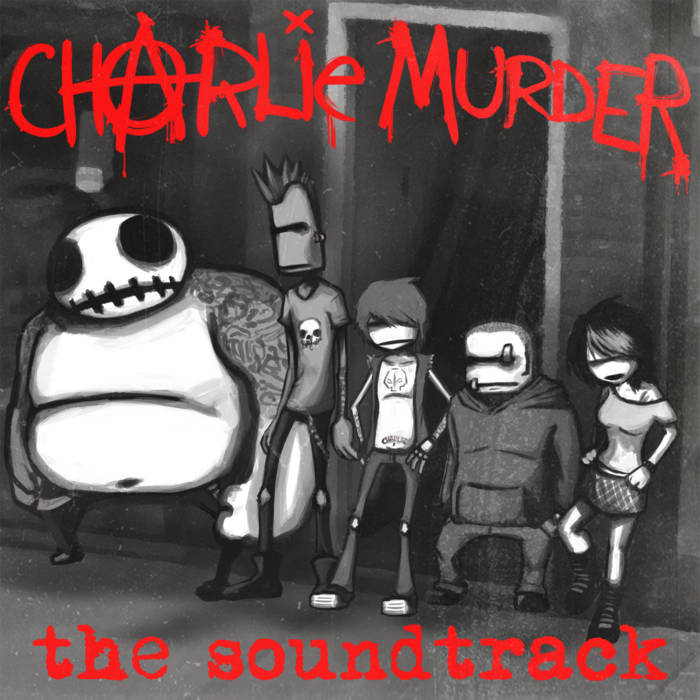 Charlie Murder: Original Soundtrack cover art