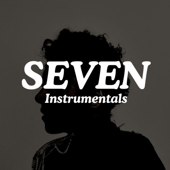 The Seven EP Instrumentals cover art