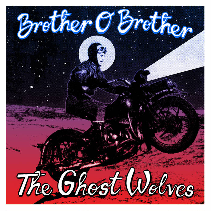 Ghost Wolves/Brother O' Brother Split cover art