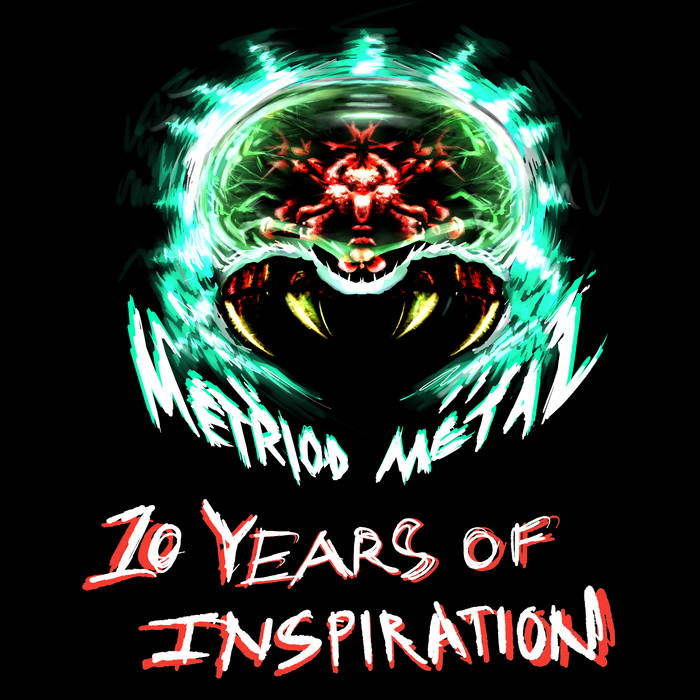 Metroid Metal: 10 Years of Inspiration cover art