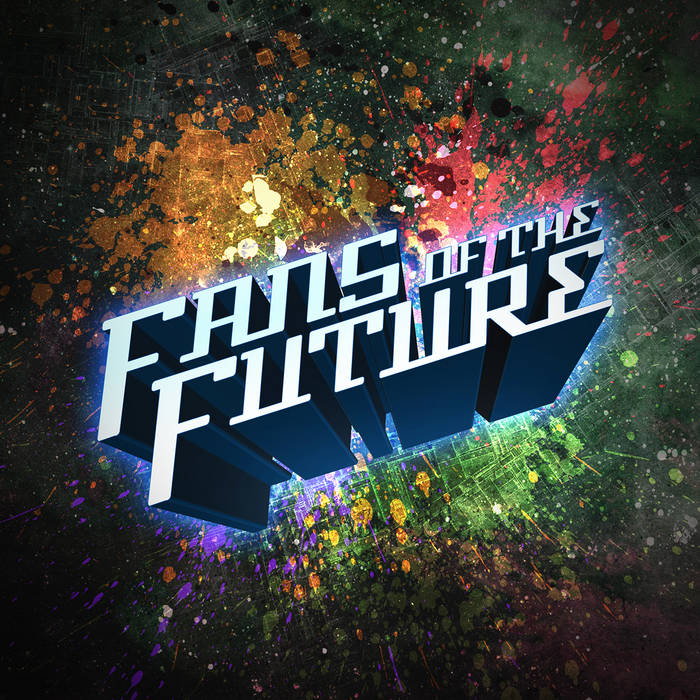 Fans of the Future cover art
