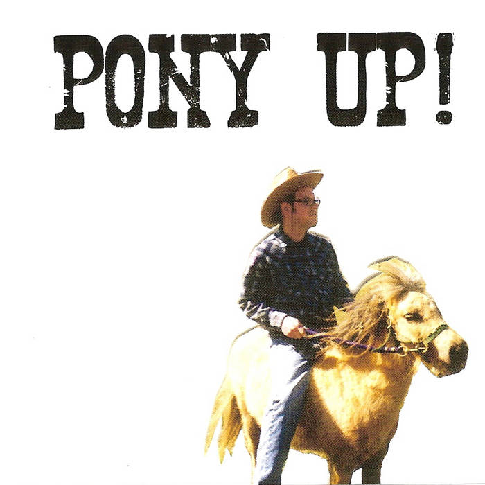 Pony Up! cover art