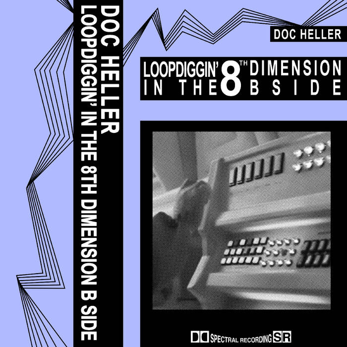 Loop Diggin' In The 8th Dimension (The B Side) cover art