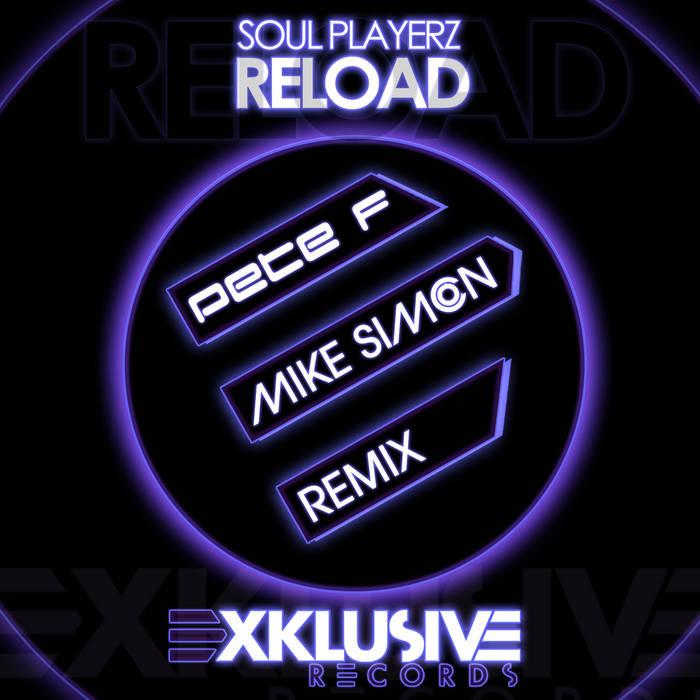 Soul Playerz - Reload (Pete F & Mike Simon Remix) cover art