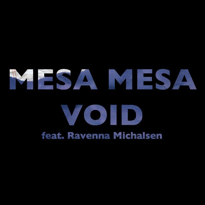 Mesa Mesa \\\ Void (Single) cover art