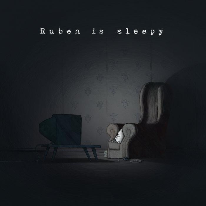 Ruben is sleepy cover art