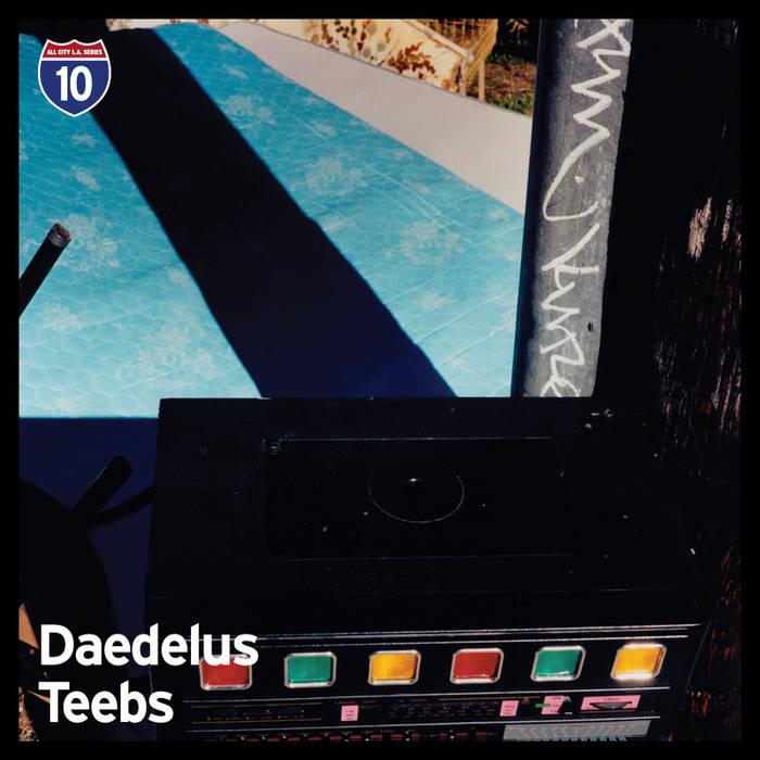 Daedelus / Teebs - Los Angeles 6 cover art