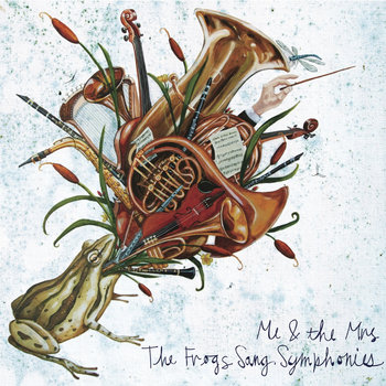 The Frogs Sang Symphonies