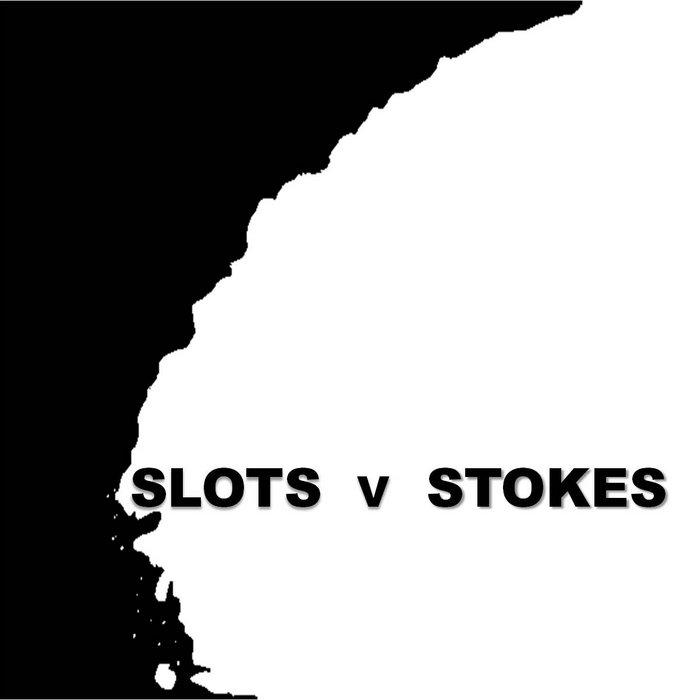 Slots V Stokes cover art