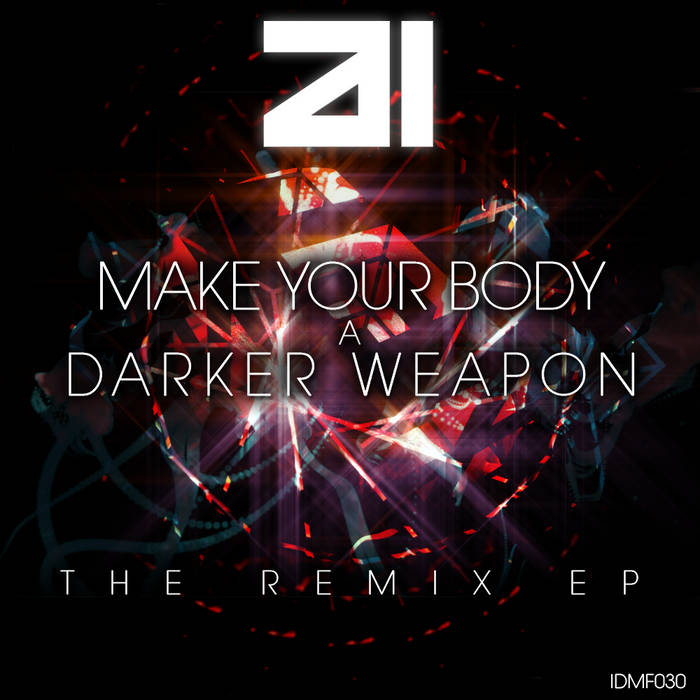 IDMf030 - Make Your Body A Darker Weapon cover art