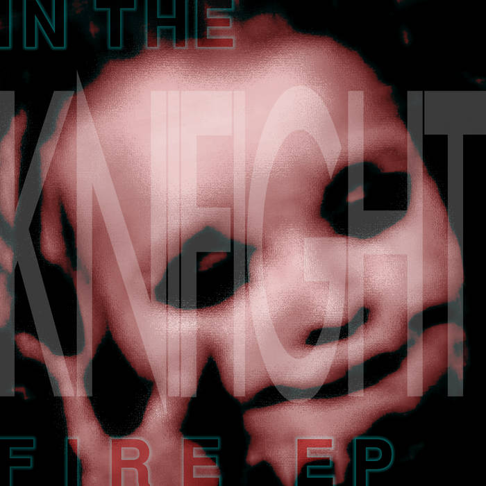 IN THE FIRE EP cover art