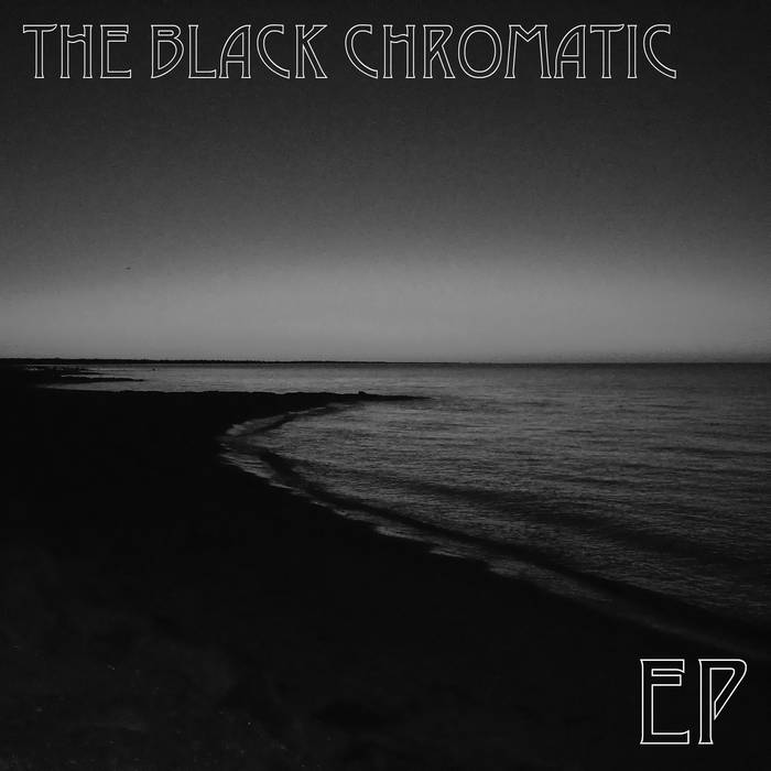 The Black Chromatic - EP cover art