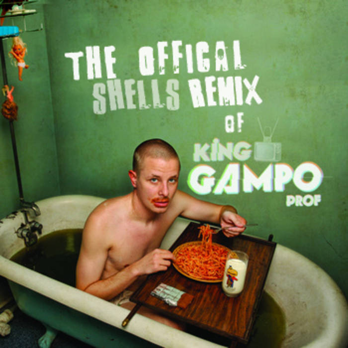 King Gampo 'The Official Shells Remix' cover art