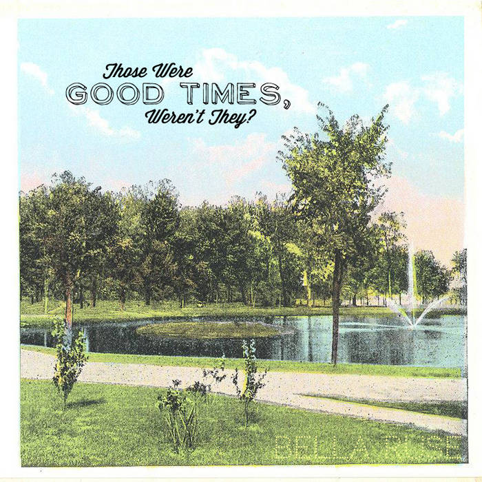 Those Were Good Times, Weren't They? cover art