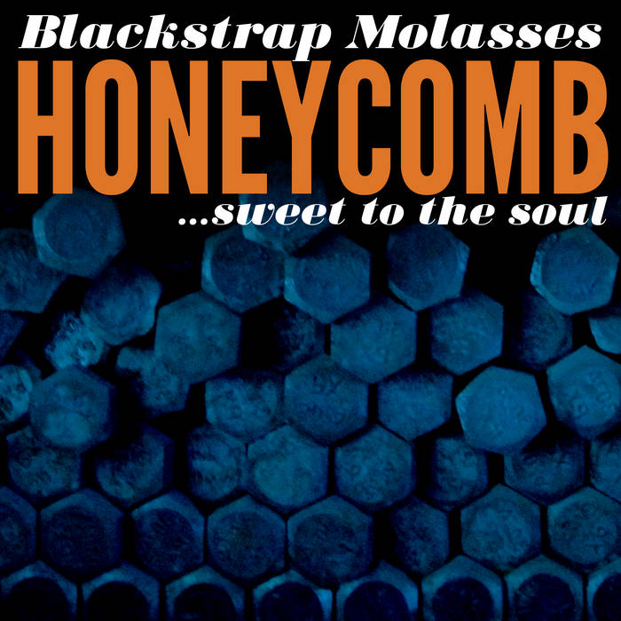 Honeycomb... Sweet to the Soul cover art