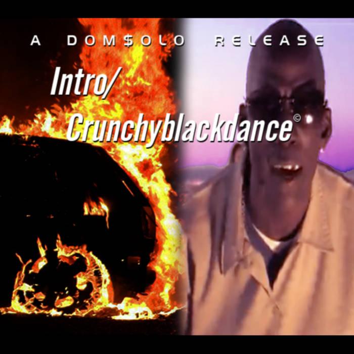 Intro/Crunchyblackdance© cover art