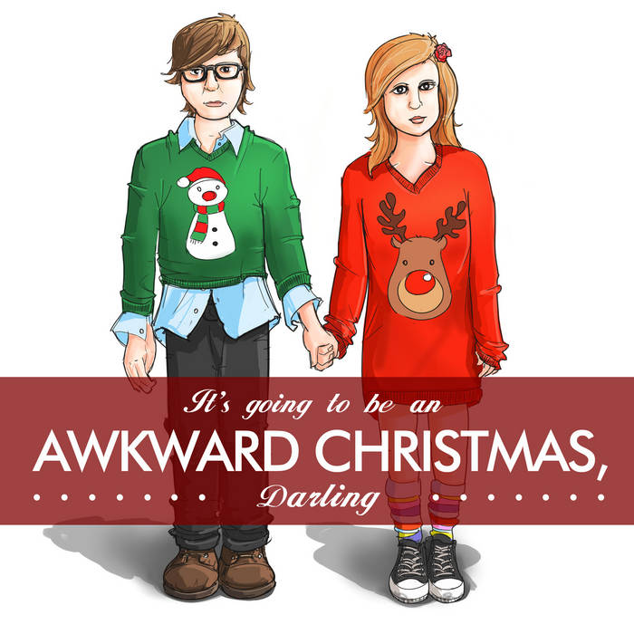 It's Going to Be an Awkward Christmas, Darling cover art