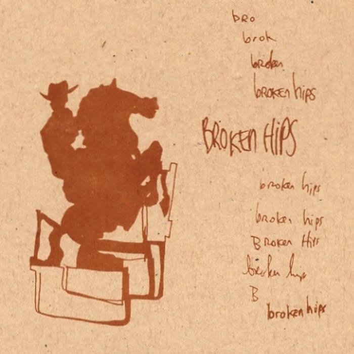 Broken Hips cover art