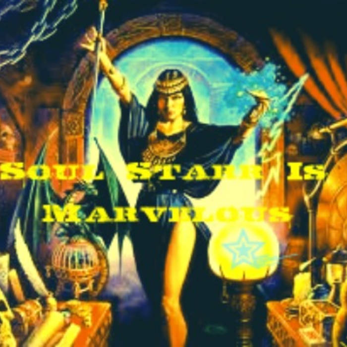 Soul Starr Is.....MARVELOUS!!!!! cover art