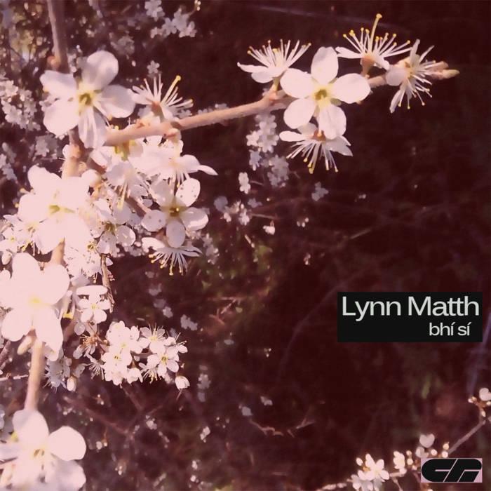 Lynn Matth [Bhí Sí][cr001] cover art