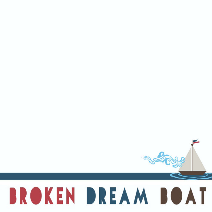 Broken Dream Boat Demos cover art