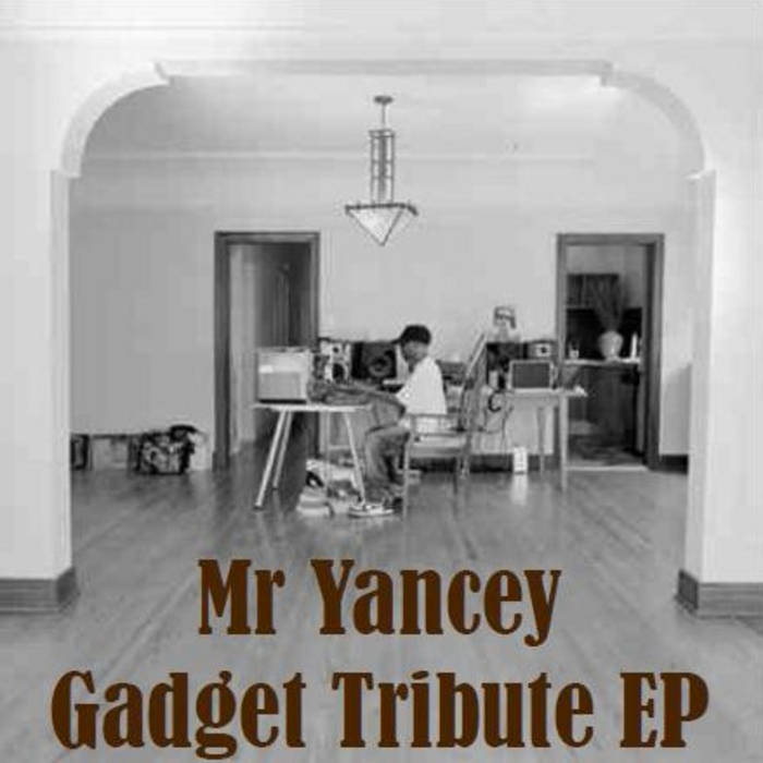 Mr Yancey Tribute EP cover art