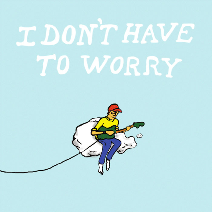 I don't have to worry cover art