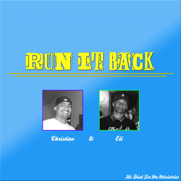 Run It Back - Christian & Eli cover art
