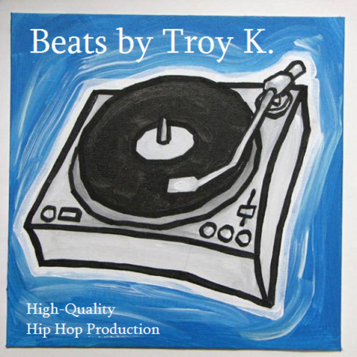 Beats by Troy K. (BEATS FOR SALE) cover art