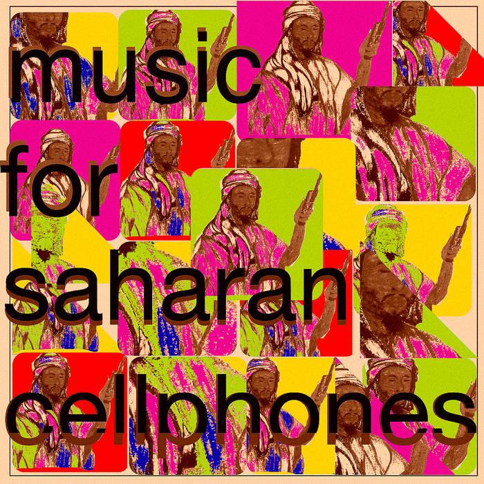 Music For Saharan Cellphones cover art